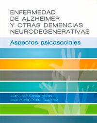 producción editorial de la Enfermedad del Alzheimer y otras Demencias Neurogenerativas