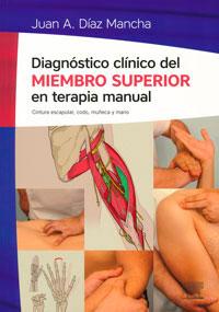 producción editorial del Diagnóstico Clínico del Miembro Superior en Terapia Manual