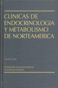 traducción médica de las Clínicas de Endocrinología y Metabolismo de Norteamérica. Síndromes Poliendocrinos Autoinmunitarios