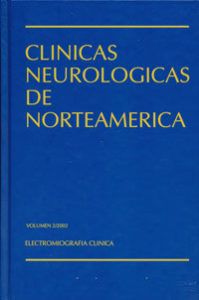 traducción médica de las Clínicas Neurológicas de Norteamérica. Electromiografía Clínica