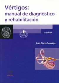 traducción médica de Vértigos: Manual de Diagnóstico y Rehabilitación